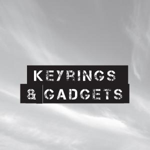 Keyrings and Gadgets